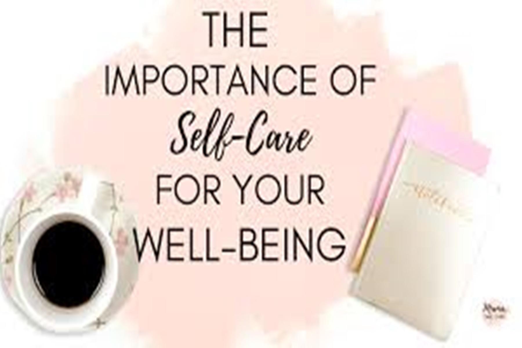 Αυτοφροντίδα : Φροντίστε τον εαυτό σας